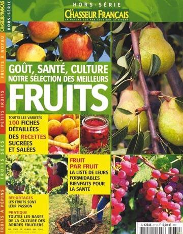 Les meilleurs fruits: goût, santé, culture